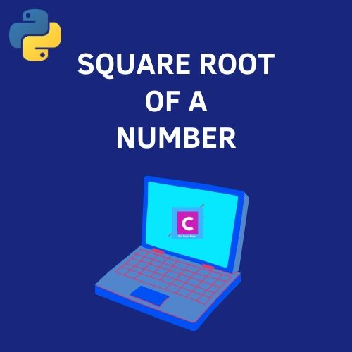 python 3 program to find square root of a number