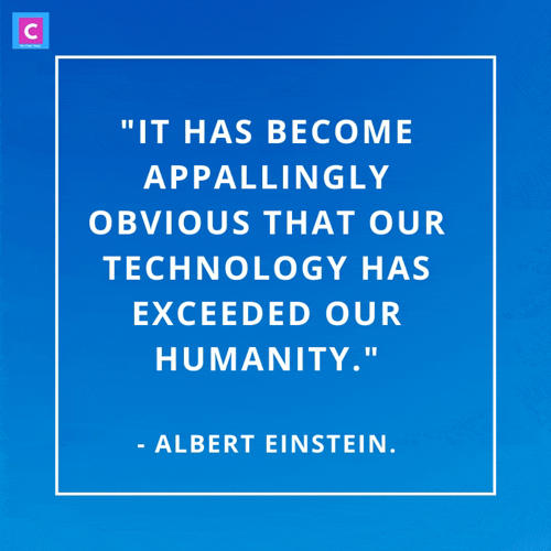 best quotes on technology - it has become appallingly obvious that our technology has exceeded our humanity