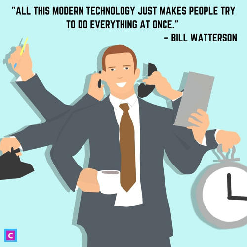 best technology quotes - all this modern technology just makes people try to do everything at once