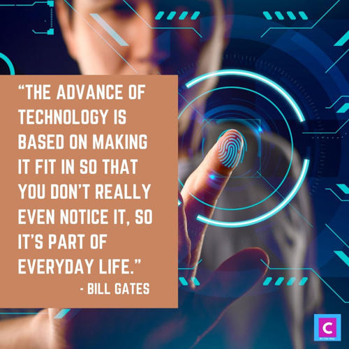 best technology quotes - the advance of technology is based on making it fit in so that you do not really even notice it