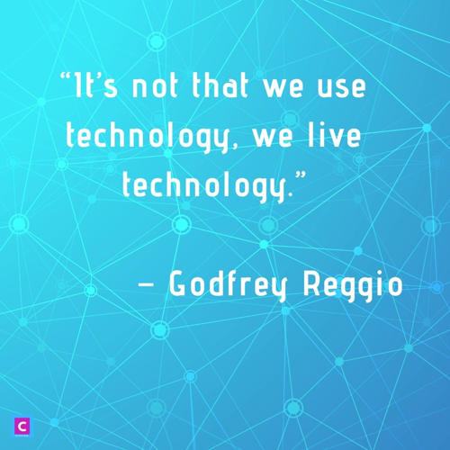 technology quotes - it is not that we use technology