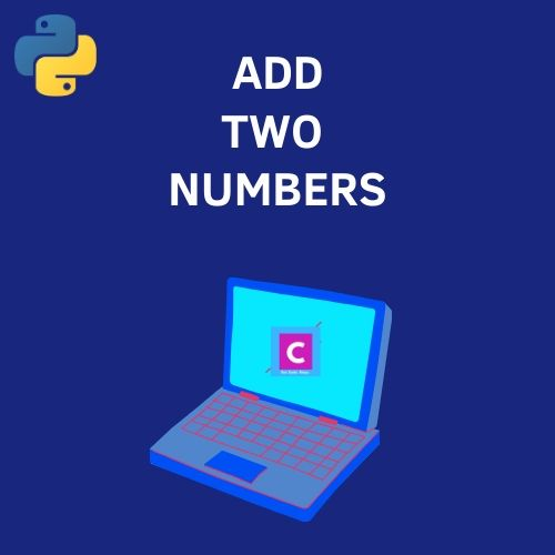 python 3 program to add two numbers