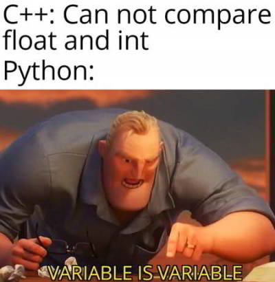 python funny meme 17 - cant compare int and float